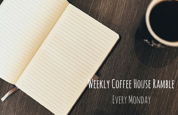 Weekly Coffee House Ramble