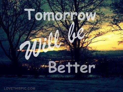 8968-Tomorrow-Will-Be-Better