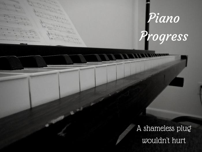 Piano Progress
