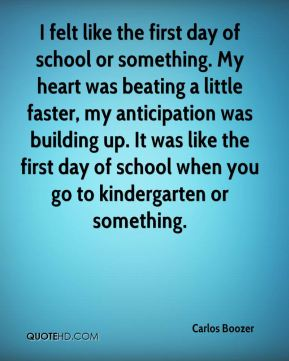 carlos-boozer-quote-i-felt-like-the-first-day-of-school-or-something