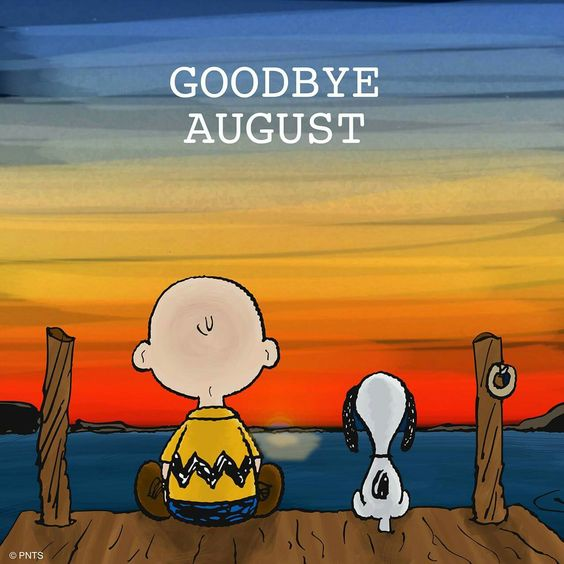 Goodbye August!